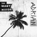 MARYNIXONS_Adrian-(single-cover)