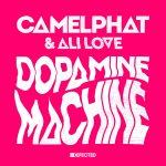Camelphat & Dopamine Machine - Ali Love