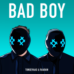 Tungevaag & Raaban Bad Boy Artwork
