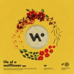 Life of A Wallflower Vol 1 EP Artwork